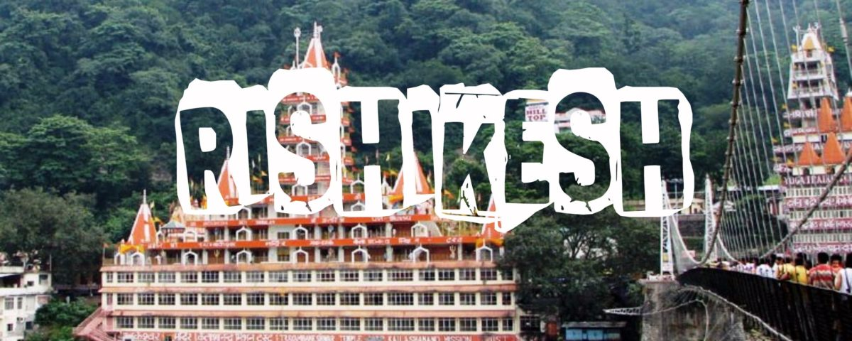 Rishikesh In The Month Of June?